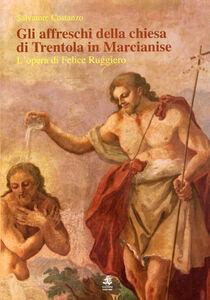 Gli affreschi della chiesa di Trentola in Marcianise. L'opera di Felice Ruggiero