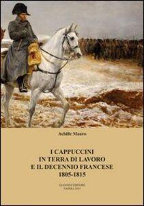 I cappuccini in terra di lavoro e il decennio francese 1805-1815