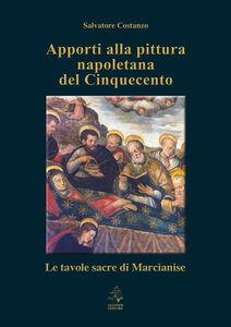 Apporti alla pittura napoletana del Cinquecento. Le tavole sacre di Marcianise