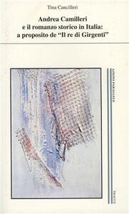 Andrea Camilleri e il romanzo storico in Italia: a proposito de «Il re di Girgenti»