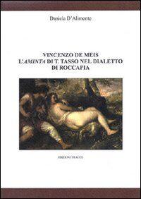 Vincenzo De Meis. L'Aminta di T. Tasso nel dialetto di Rocca Pia