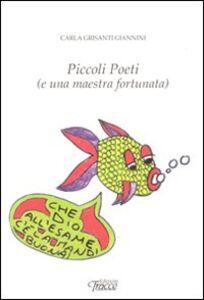 Piccoli poeti (e una maestra fortunata)