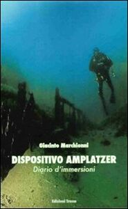 Dispositivo amplatzer. Diario d'immersioni