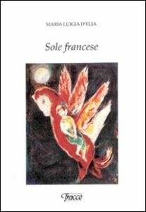 Sole francese. Ediz. multilingue