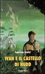 Ivan e il castello di Nudd