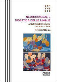 Neuroscienze e didattica delle lingue. La glottodidattica fra teatro, empatia, emotività