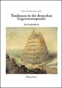 Tendenzen in der deutschen Gegenwartssprache. Ein Studienbuch