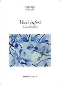 Versi inferi. Poesie 2005-2010
