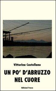 Un po' d'Abruzzo nel cuore