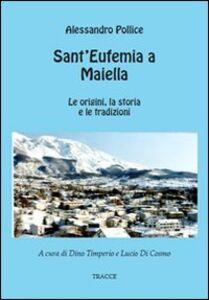Sant'Eufemia a Maiella. Dalle origini ai giorni nostri