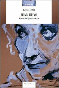 Jean Rhys. Scrittrice ipertestuale