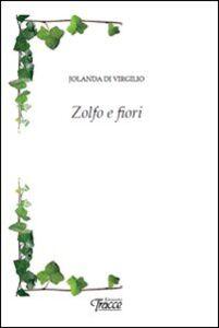 Zolfo e fiori