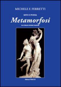 Metamorfosi da Publio Ovidio Nasone