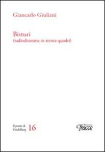 Bisturi (radiodramma in trenta quadri)