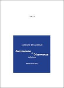 Consonanze e dissonanze del vivere. Febbraio-marzo 2012