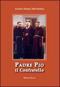 Padre Pio il confratello