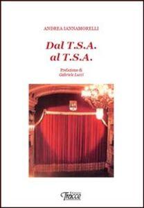 Dal T.S.A. al T.S.A.
