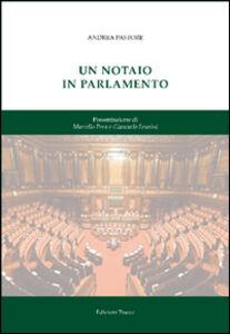 Un notaio in parlamento