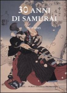 Libro 30 anni di samurai. 1976-1985