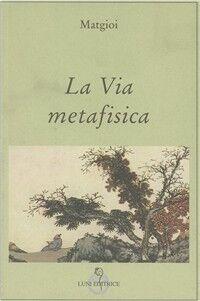 La via metafisica