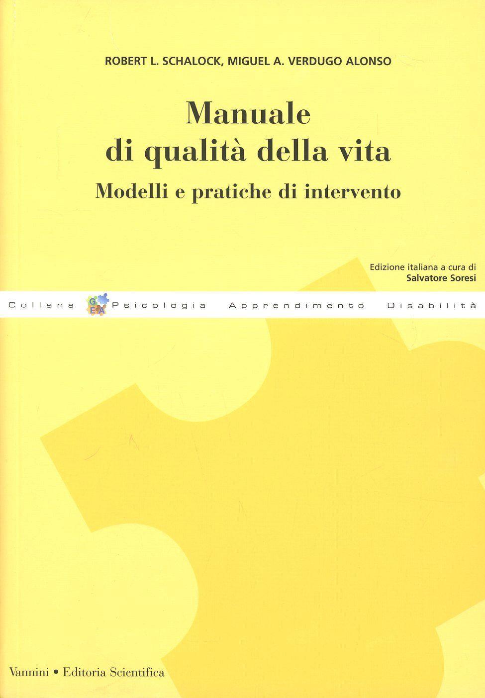 Manuale di qualità della vita. Modelli e pratiche di intervento