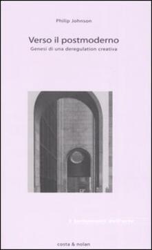 Verso il postmoderno. Genesi di una deregulation creativa.pdf