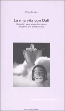 La mia vita con Dalí - Amanda Lear - copertina
