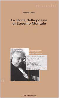 Storia della poesia di Eugenio Montale