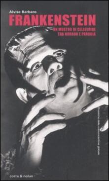 Letterarioprimopiano.it Frankenstein. Un mostro di celluloide tra horror e parodia Image