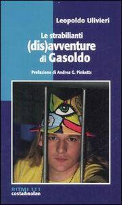 Le strabilianti (dis)avventure di Gasoldo