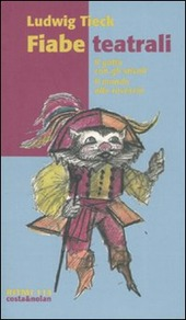 Fiabe teatrali: Il gatto con gli stivali-Il mondo alla rovescia