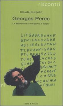 Georges Perec. La letteratura come gioco e sogno.pdf