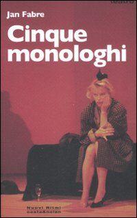 Cinque monologhi