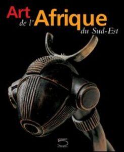 L' art de l'Afrique du sud-est