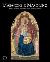 Masaccio e Masolino. Il gioco delle parti