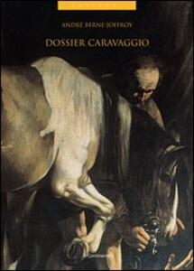 Dossier Caravaggio. Psicologia delle attribuzioni e psicologia dell'arte