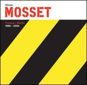 Olivier Mosset (1966-2003)