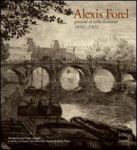 Alexis Forel. Graveur et collectionneur (1852-1922)