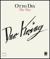Otto Dix. The war
