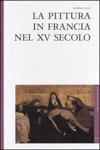 La pittura in Francia nel XV secolo