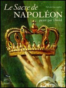 Le sacre de Napoléon peint par David