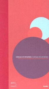 Circus of Spheres-Cirque de Sphères