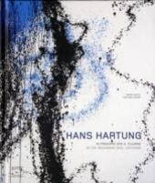 Hans Hartung. In principio era il fulmine. Catalogo della mostra (Milano, 22 novembre 2006 - 11 marzo 2007). Ediz. italiana e inglese