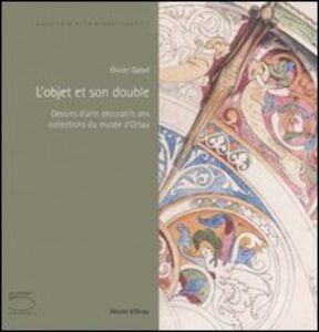 L' object et son double. Dessins d'arts décoratifs des collections du musée d'Orsay