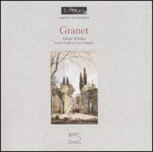 Granet. Catalogo della mostra (Parigi, 31 maggio-31 luglio 2006) Ediz. francese