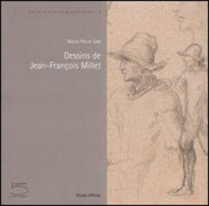 Dessins de Jean-François Millet. Catalogo della mostra (Parigi, 30 mai-3 septembre 2006). Ediz. francese