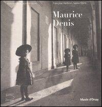 Maurice Denis. Catalogo della mostra (Parigi, 31 ottobre 2006-21 gennaio 2007)