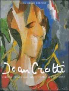 Jean Crotti. L'oeuvre peint (1900-1958). Catalogue raisonné