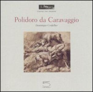 Polidoro da Caravaggio. Ediz. francese