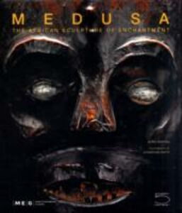 Medusa. The african sculpture of enchantment